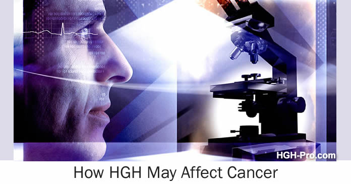 How HGH may affect cancer