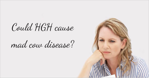HGH and mad cow disease